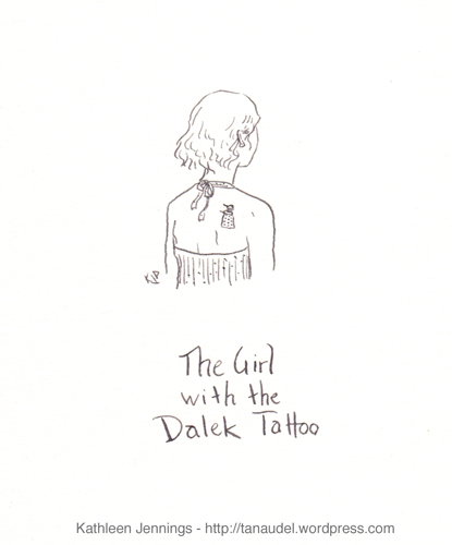 The Girl with the Dalek Tattoo