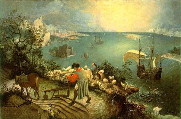 Pieter Brueghel, in his painting The Fall of Icarus