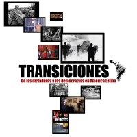 Transiciones - De las dictaduras a las democracias en América Latina