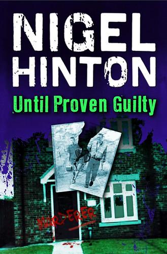 Nigel Hinton, Until Proven Guilty