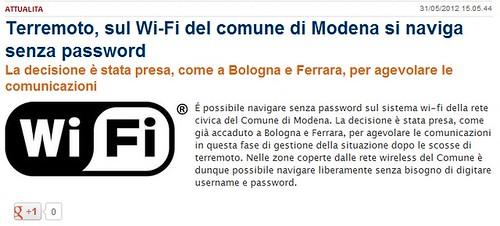 ITALIA - EMERGENZA EMILIA &  TERREMOTO SISMA EMILIA: Terremoto, sul Wi-Fi del comune di Modena si naviga senza password. Mo24 - Il quotidiano on line di Modena (31/05/2012). by Martin G. Conde