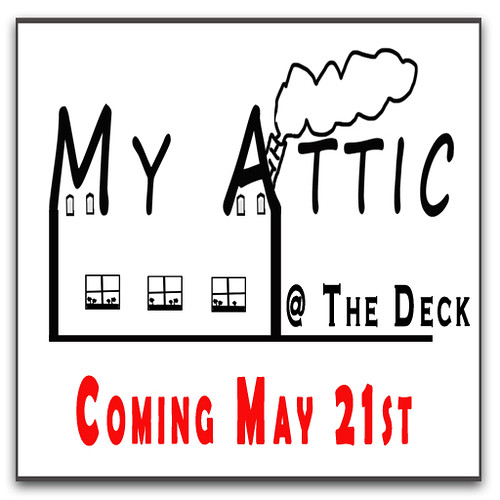 My Attic 21st May