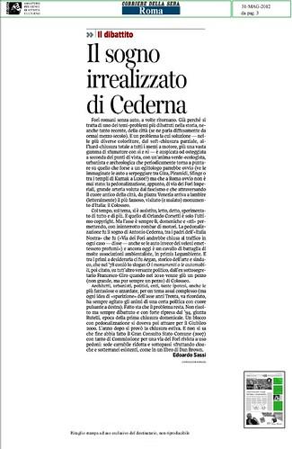 """ROMA, I FORI IMPERIALI (parte 2): Giulio Carlo Argan, sindaco di Roma, nel 1978, coniò lo slogan """"O i monumenti o le automobili,"""" & Gianni Alemanno, sindaco di Roma, nel 2008, coniò lo slogan """"O i monumenti o i camion bar,"""" LA REPUBBLICA (31/05/2012). by Martin G. Conde"""