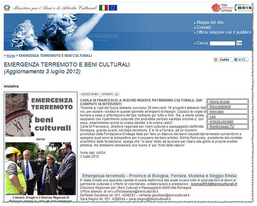 """ITALIA - EMERGENZA & TERREMOTO SISMA EMILIA - MIBAC: EMERGENZA TERREMOTO E BENI CULTURALI (Aggiornamento 3 luglio 2012). """"24 luglio 2012 - non c'è nessuna notizia urgente nelle ultime tre settimane, il ministro Ornaghi, non stai facendo il tuo lavoro!"""" by Martin G. Conde"""