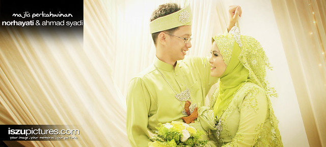 Norhayati & Ahmad Syadi Wedding