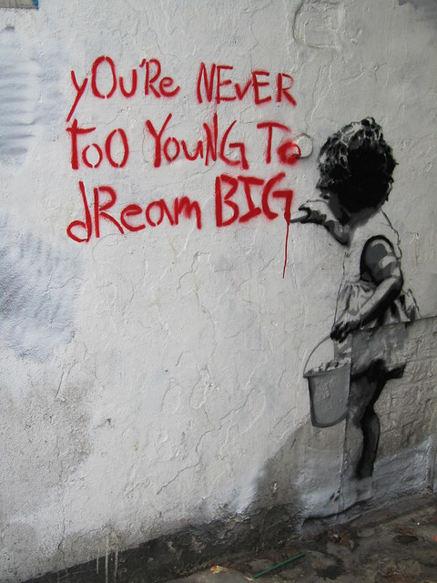 You're never too young to dream big...
