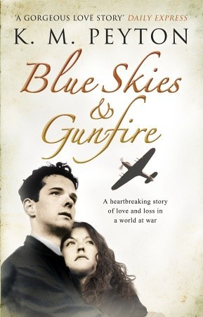 K M Peyton, Blue Skies & Gunfire