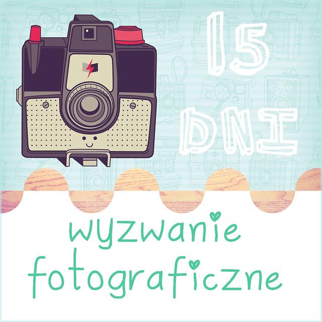 15 Dni - Wyzwanie Fotograficzne