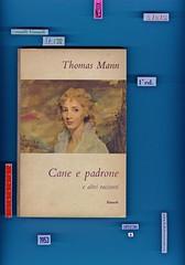 Thomas Mann, Cane e padrone e altri racconti, Einaudi, Torino 1953. i coralli 57. Copertina