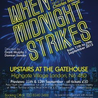 Theatre Review: When Midnight Strikes, Upstairs at the Gatehouse