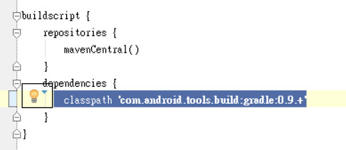 classpath 'com.android.tools.build:gradle:0.9.+'