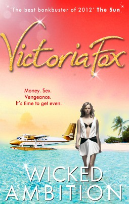 Wicked Ambition - Victoria Fox