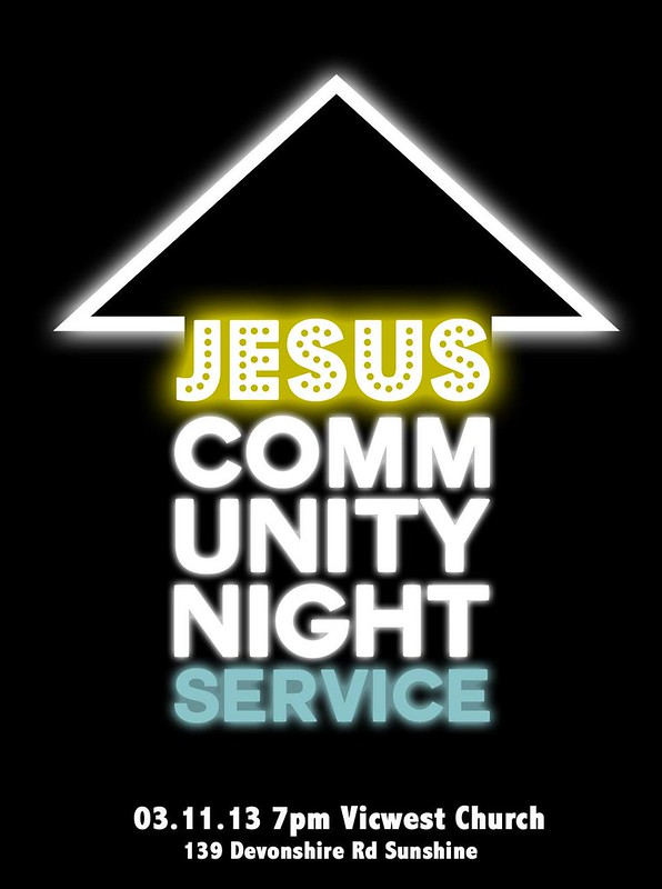 Jesus Community Night Service - 2013 11 03