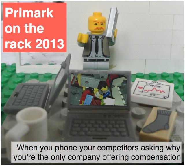 Primark on the rack 2013 (part 4): compensation