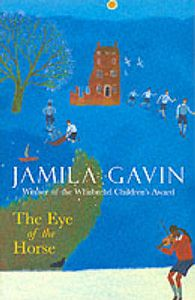Jamila Gavin, The Eye of the Horse