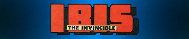 Ibis the Invincible: The Five Earths Project