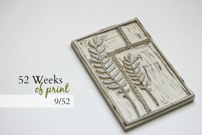 52 Weeks of Print: 9/52