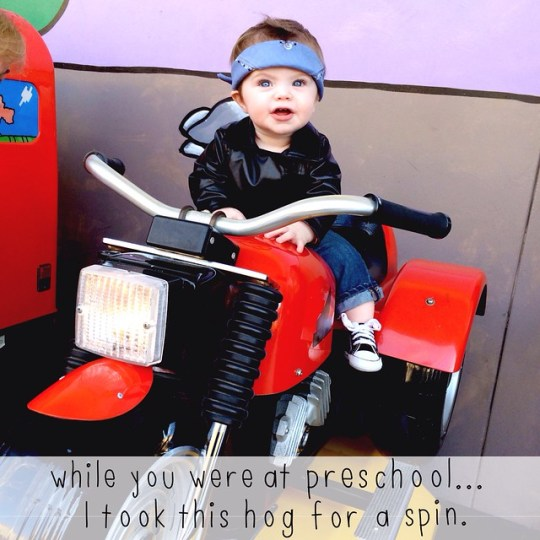 while you were at preschool I took this hog for a spin