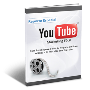 [Reporte Gratis] Marketing Fácil con YouTube