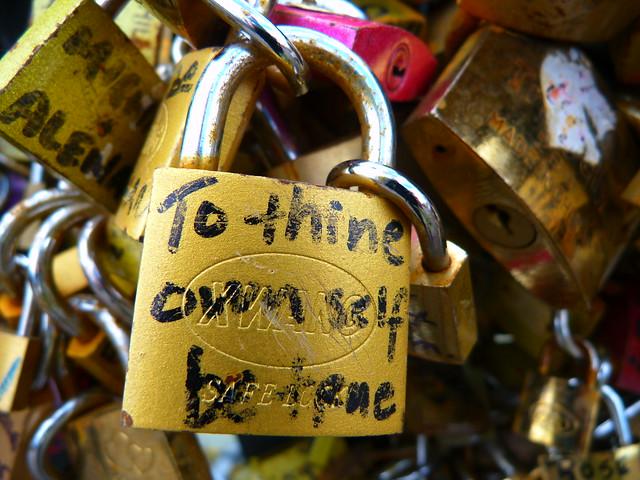 Paris Love Locks, To thine own self be true