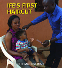 Ifeoma Onyefulu, Ife's first haircut