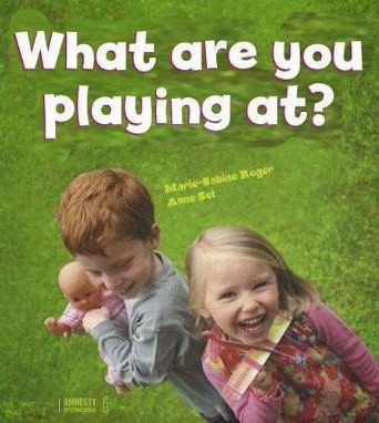 What are you playing at? by Marie-Sabine Roger and Anne Sol