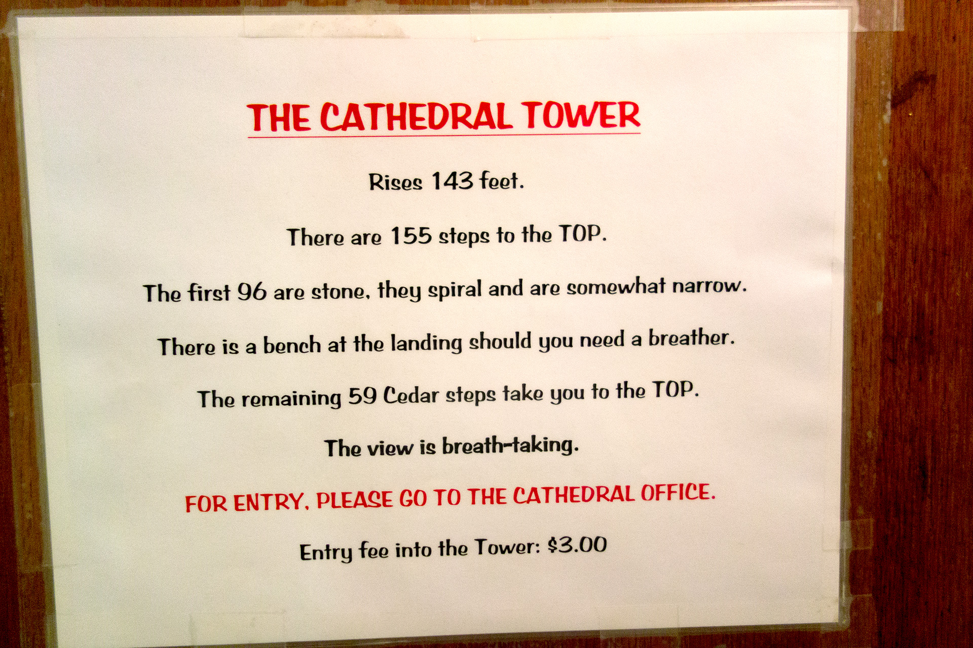 Sign for the Cathedral Tower steps.