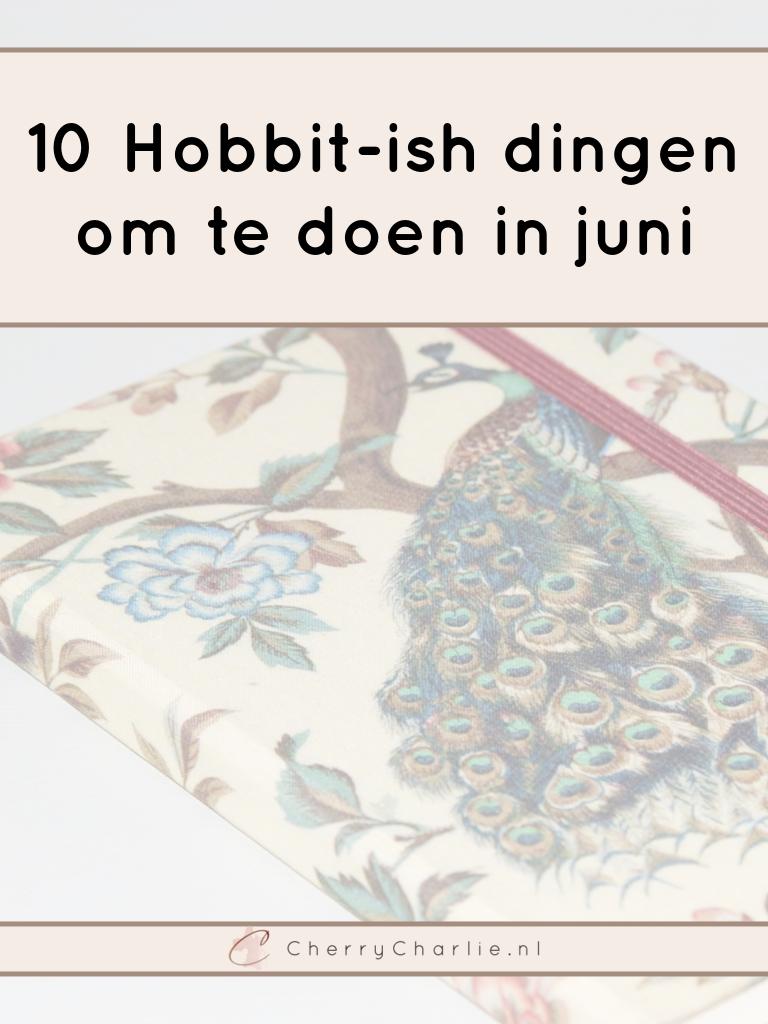 10 Hobbit-ish dingen om te doen in juni • CherryCharlie.nl