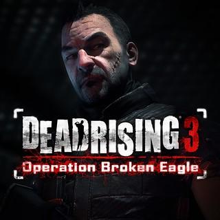 Dead Rising 3 Operation Broken Eagle