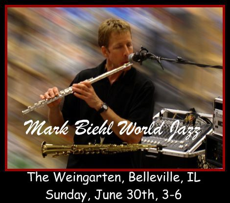 Mark Biehl World Jazz 6-30-13