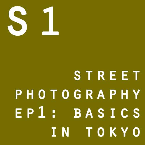 S1 street 1 basics tokyo