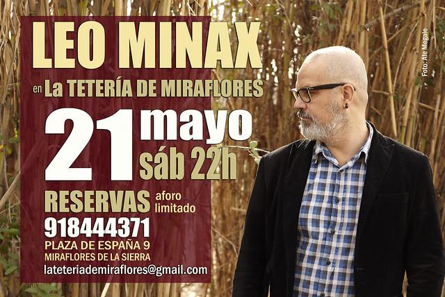 LEO MINAX EN LA TETERIA DE MIRAFLORES - MADRID