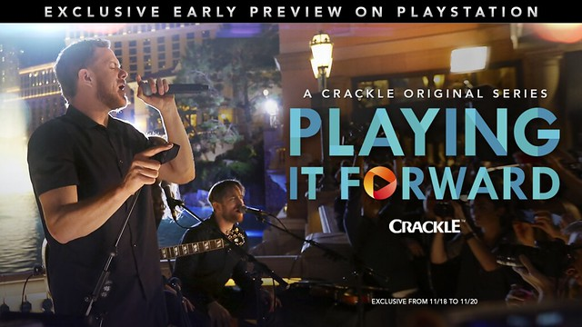 """Crackle's """"Playing It Forward"""" Exclusive Window for PlayStation"""