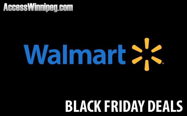 Walmart Canada 2019 Early Black Friday Deals Access Winnipeg