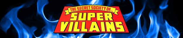 Secret Society of Super-Villains: The Five Earths Project