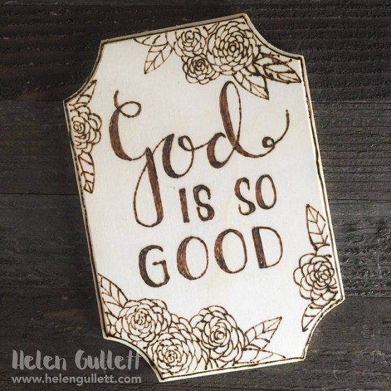 Wood-burning Sign: God Is Good