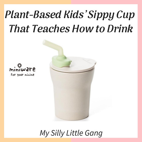Plant-Based Kids' Sippy Cup That Teaches How to Drink #Miniware #Bamboo #Organic #MySillyLittleGang Review
