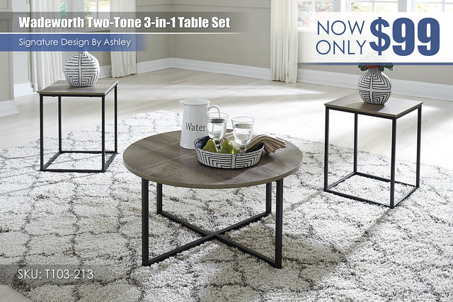 Wadeworth Two-Tone 3 in 1 Table Set_T103-213