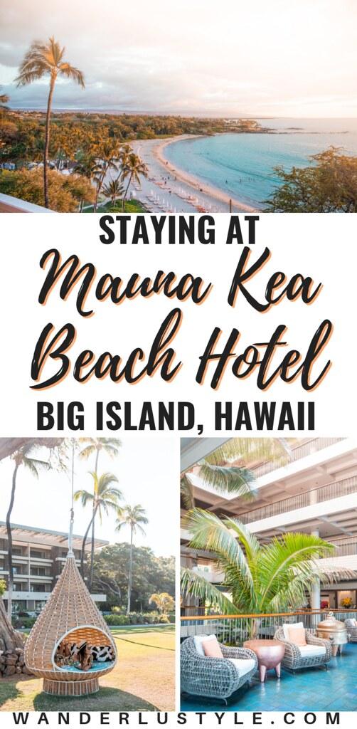 Mauna Kea Beach Hotel - Big Island, Hawaii - Kailua Kona, 5 star hotel big island, oceanfront hotel, big island hotels, where to stay on big island hawaii | Wanderlustyle.com