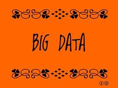 Buzzword Bingo: Big Data = Collection of large...