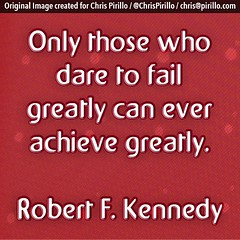 Are you daring to fail greatly?