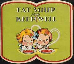 Eat soup and keep well   Mangez de la soupe et...