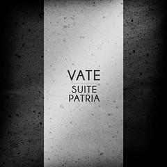 [VB02] Vate - Suite Patria