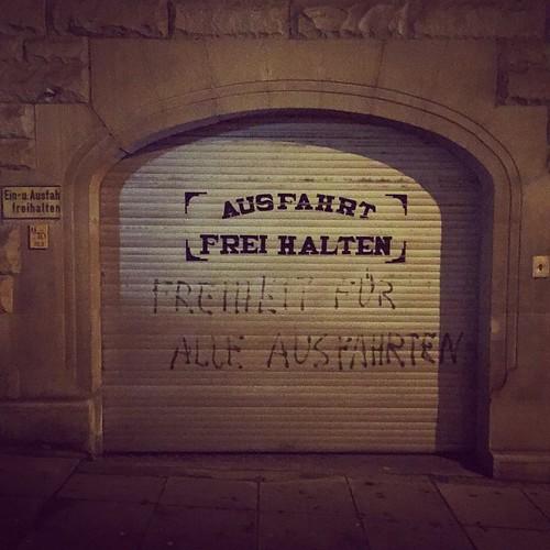 #AUSFAHRT #FREI HALTEN  #FREIHEIT FÜR ALLE AUSFAHRTEN
