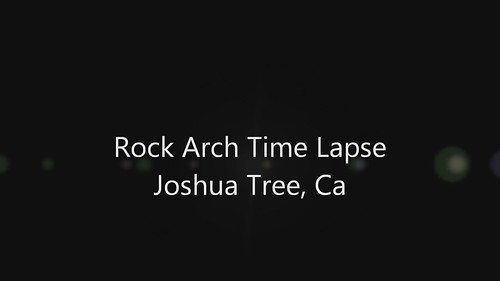 Short Time Lapse Rock Arch