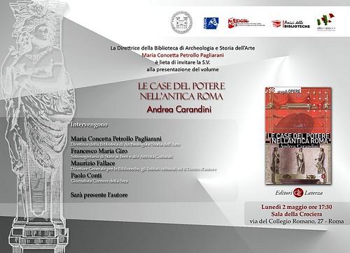 """ROMA ARCHEOLOGIA: Prof. Andrea Carandini, con Daniela Bruno e Fabiola Fraioli; """"Le case del potere nell'antica Roma,"""" Roma : Laterza (2010), pp. 1-392. [Indice del volume pp. 1-2, PDF]. by Martin G. Conde"""