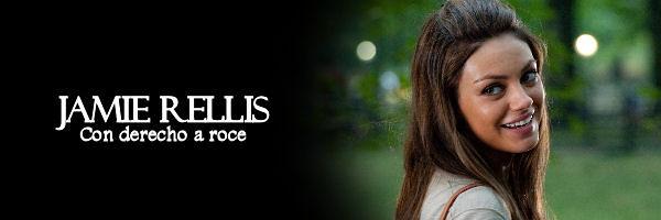 Jamie Rellis - Mila Kunis