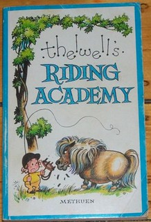 Thelwell's Riding Academy, Norman Thelwell.