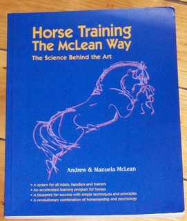 Horse Training the McLean Way, Andrew and Manuela McLean.
