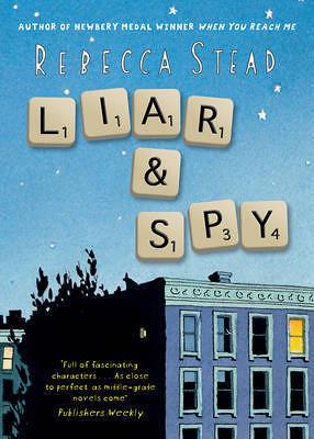 Rebecca Stead, Liar & Spy